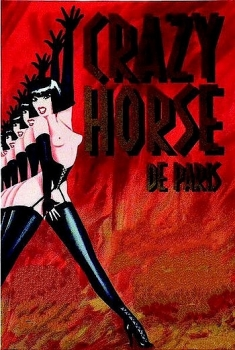 Шоу в «Дикой лошади» / Crazy Horse Production - Show In Paris (2002) DVDRip