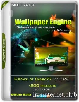 Wallpaper Engine v.1.6.22 RePack от Canek77+200 projects